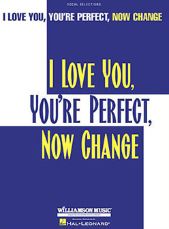 I Love You, Youre Perfect, Now Change Piano/Vocal Selections Songbook
