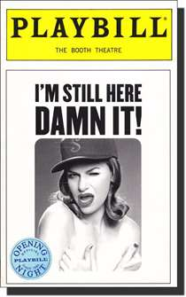 Im Still Here Damn It Limited Edition Official Opening Night Playbill