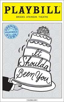 Itshoulda Been You Limited Edition Official Opening Night Playbill