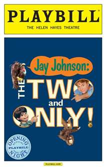 Jay Johnson: The Two and Only Limited Edition Official Opening Night Playbill