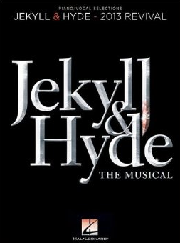 Jekyll & Hyde the Musical Piano/Vocal Selections Songbook - 2013 Revival