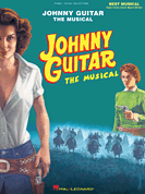 Johnny Guitar - THE MUSICAL Piano/Vocal Selections Songbook