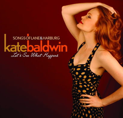 Kate Baldwin: Let%27s See What Happens CD