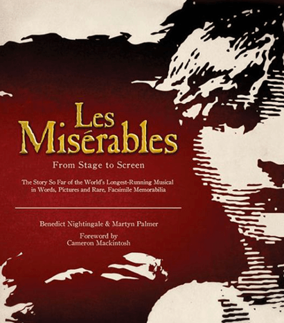 Les Miserables: From Stage to Screen - Coffee Table Book