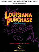 Louisiana Purchase Piano Vocal Selections Songbook