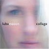 Luba Mason: Collage CD