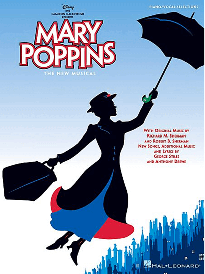 Mary Poppins Piano/Vocal Selections from the Broadway Musical Songbook