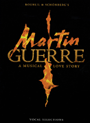 Martin Guerre Piano/Vocal Selections Songbook