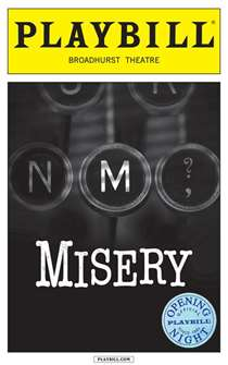 Misery Limited Edition Official Opening Night Playbills