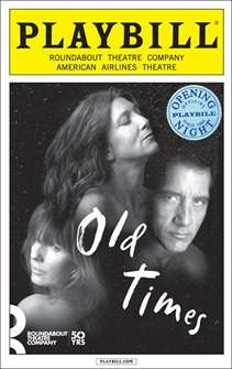 Old Times Limited Edition Official Opening Night Playbill