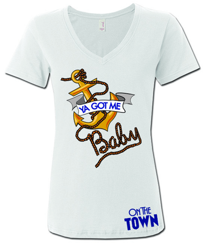 On the Town the Broadway Musical - Ya Got Me Baby Ladies Vee Neck T-Shirt