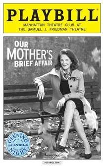 Our Mothers Brief Affair Limited Edition Official Opening Night Playbill
