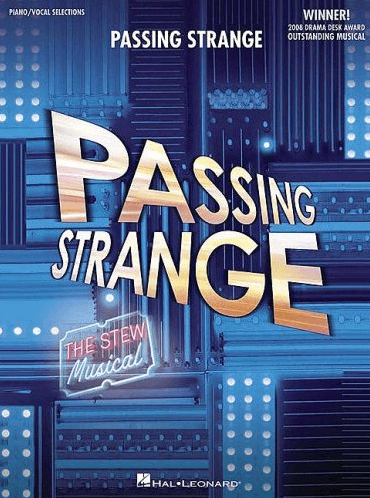 Passing Strange the Broadway Musical Piano/Vocal Selections Songbook