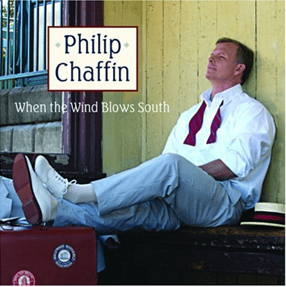 Philip Chaffin - When the Wind Blows South CD