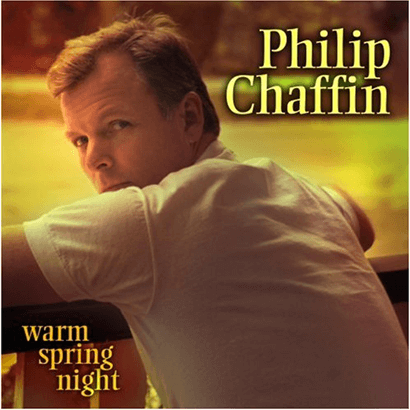 Philip Chaffin: Warm Spring Night CD
