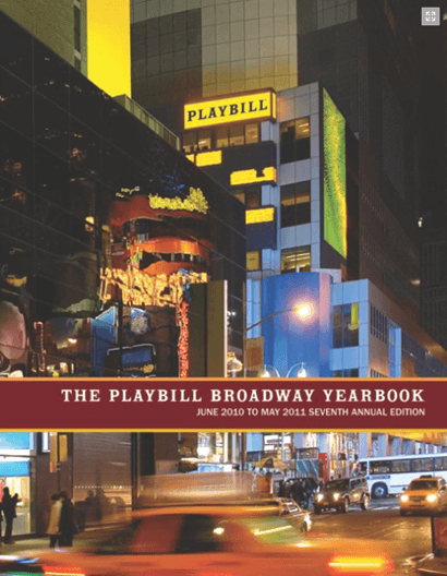 Playbill Broadway Yearbook 2010-2011 Season: 7th Annual Edition