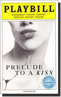 Prelude to a Kiss Limited Edition Official Opening Night Playbill
