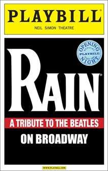 Rain: A Tribute to the Beatles Limited Edition Official Opening Night Playbill