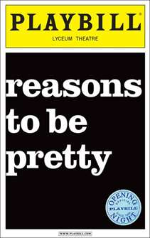 Reasons to be Pretty Limited Edition Official Opening Night Playbill