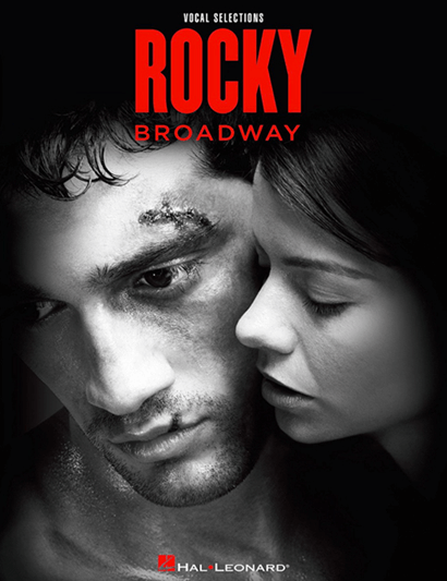 Rocky the Broadway Musical Piano/Vocal Selections Songbook