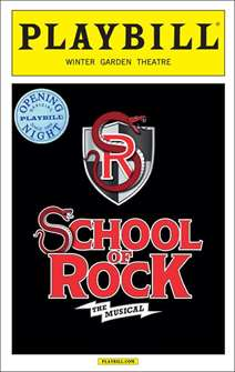 School Of Rock The Musical Limited Edition Official Opening Night Playbill