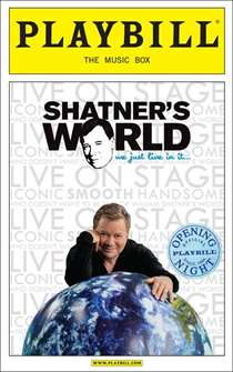 Shatners World: We Just Live in It Limited Edition Official Opening Night Playbill