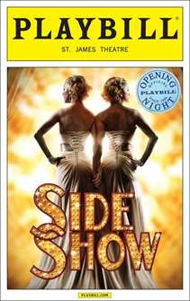 Side Show Limited Edition Official Opening Night Playbill