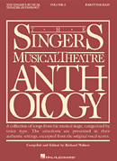 Singers Musical Theatre Anthology - Baritone/Bass Voice - Volume 3