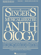Singers Musical Theatre Anthology  - Mezzo-Soprano/Belt Voice - Volume 3