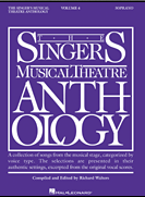 Singers Musical Theatre Anthology - Soprano Voice - Volume 4