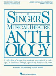 Singers Musical Theatre Anthology - Teens Edition - Mezzo-Soprano/Belt Voice