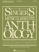 Singers Musical Theatre Anthology - Tenor Voice - Volume 3