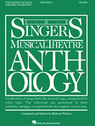 Singers Musical Theatre Anthology - Tenor Voice - Volume 4