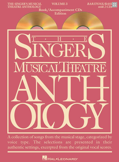 Singers Musical Theatre Anthology: Baritone/Bass voice - Volume 3, with Piano Accompaniment CDs