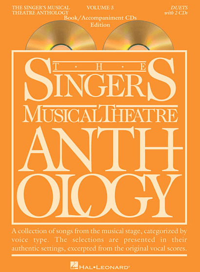 Singers Musical Theatre Anthology: Duets- Volume 3, with Piano Accompaniment CDs