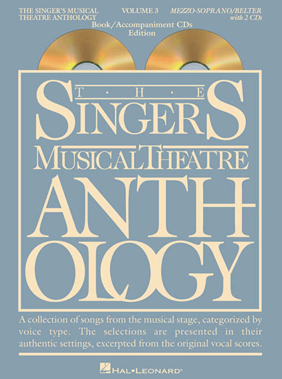 Singers Musical Theatre Anthology: Mezzo/Soprano - Volume 3, with Piano Accompaniment CDs