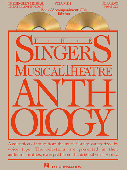 Singers Musical Theatre Anthology: Soprano Voice - Volume 1, with Piano Accompaniment CDs