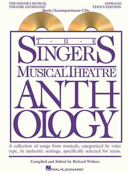 Singers Musical Theatre Anthology: Teens Edition - Soprano Voice, with Piano Accompaniment (Online Audio)