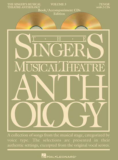 Singers Musical Theatre Anthology: Tenor Voice - Volume 3, with Piano Accompaniment CDs