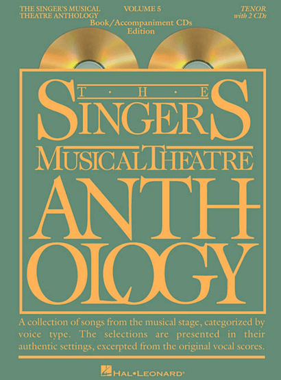 Singers Musical Theatre Anthology: Tenor Voice - Volume 5, with Piano Accompaniment CDs