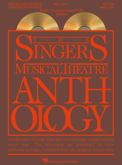 Singers Musical Theatre Anthology:  Tenor Voice -Volume 1, with Piano Accompaniment CDs