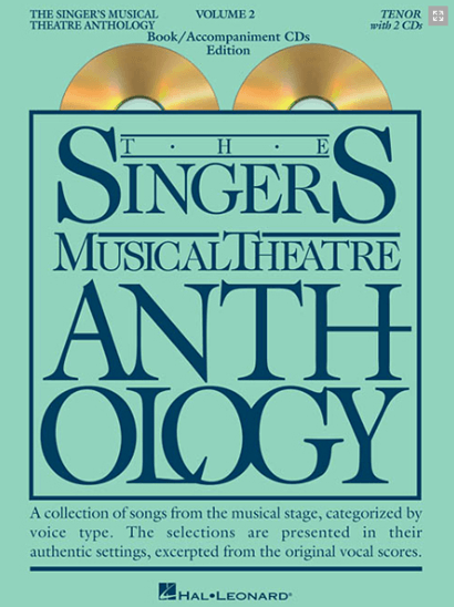 Singers Musical Theatre Anthology: Tenor Voice - Volume 2 - with Piano Accompaniment CDs
