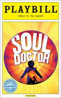 Soul Doctor Official Opening Night Playbill