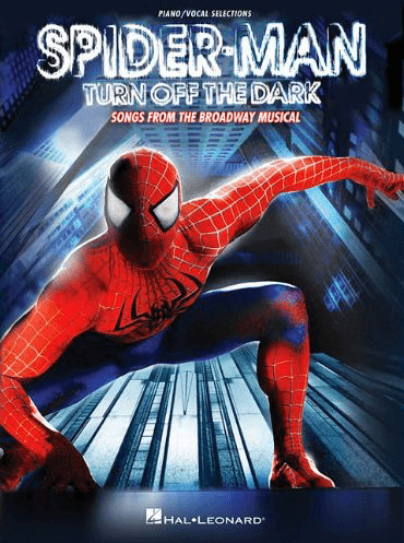 Spider-Man: Turn Off the Dark - Piano/Vocal Selections Songbook
