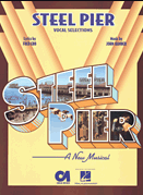 Steel Pier Piano/Vocal Selections Songbook