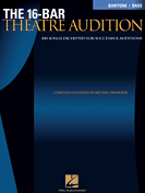 The 16-Bar Theatre Audition - Baritone/Bass Edition