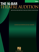 The 16-Bar Theatre Audition - Tenor Edition