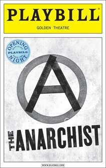 The Anarchist Limited Edition Official Opening Night Playbill