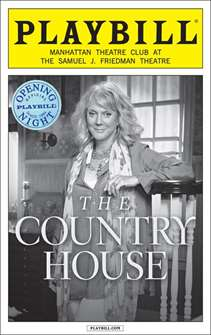 The Country House Limited Edition Opening Night Playbill