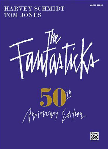 The Fantasticks 50th Anniversary Edition Piano/Vocal Selections Songbook